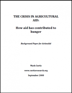 The Crisis in Agricultural Aid: How Aid has Contributed to Hunger