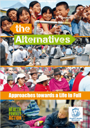 The Alternatives: Approaches Towards a Life in Full