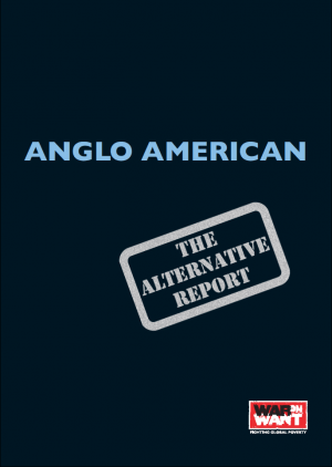 Anglo American: The Alternative Report