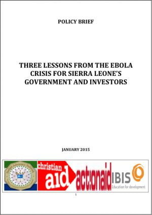 Three Lessons from the Ebola Crisis for Sierra Leone's Government and Investors