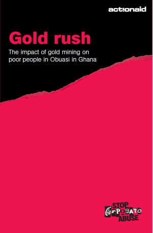 Gold Rush: The Impact of Gold Mining on Poor People in Obuasi, Ghana