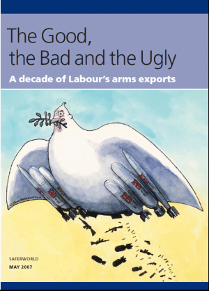 The Good, the Bad and the Ugly: A Decade of New Labour's Arms Exports