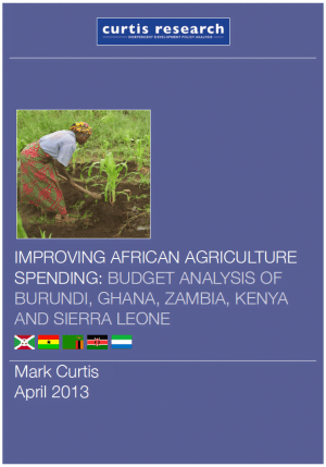 Improving African Agriculture Spending: Budget Analysis of Burundi, Ghana, Zambia, Kenya and Sierra Leone