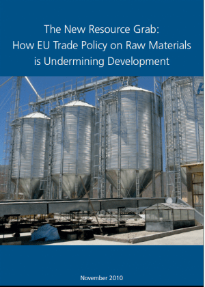 The New Resource Grab: How EU Trade Policy is Undermining Development