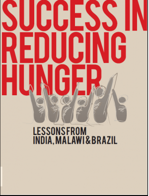 Success in Reducing Hunger: Lessons from India, Malawi and Brazil