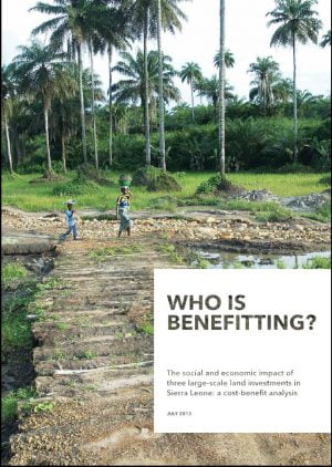 Who Is Benefitting? The Social and Economic Impact of Three Large-Scale Land Investments in Sierra Leone