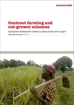 Contract Farming and Outgrower Schemes: Appropriate Development Models to Tackle Poverty and Hunger?