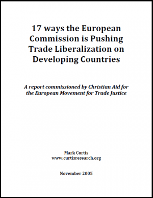 Seventeen Ways the European Commission is Pushing Trade Liberalization on Poor Countries