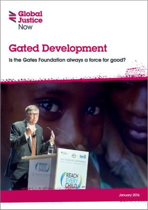Gated Development: Is the Gates Foundation Always a Force for Good?