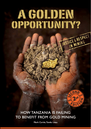 A Golden Opportunity: How Tanzania is Failing to Benefit from Gold Mining