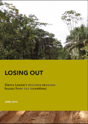 Losing Out: Sierra Leone's massive revenue losses from tax incentives