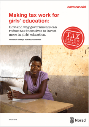 Making Tax Work for Girls' Education: How and why governments can reduce tax incentives to invest more in girls' education