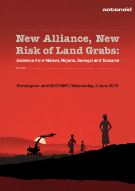 New Alliance, New Risk of Land Grabs: Evidence from Malawi, Nigeria, Senegal and Tanzania
